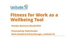 Fitness for work as a wellbeing tool